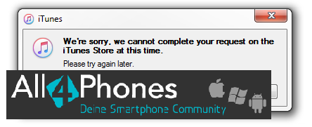 Name:  itunes-we-are-sorry.png Hits: 190 Größe:  17,2 KB