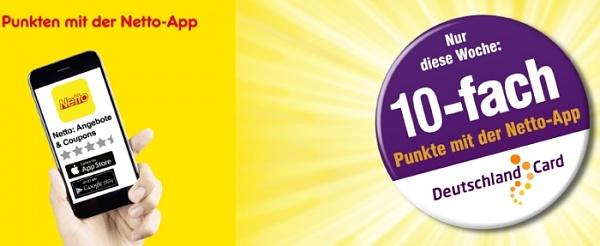 Netto App: 10-fach Punkte für die DeutschlandCard (nur noch diese Woche!)